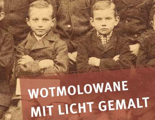 """""""Wotmolowane.  – Mit Licht gemalt."""""""